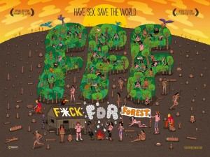 Fuck for Forest (2012.)